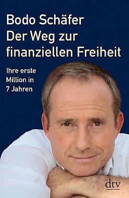 Buchcover: Der Weg zur finanziellen Freiheit von Bodo Schäfer